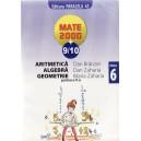 ARITMETICA, ALGEBRA, GEOMETRIE CLASA A VI A PARTEA II MATE 2000+ 9/10 de DAN BRANZEI