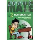 MATEMATICA. CULEGERE DE EXERCITII SI PROBLEME, TESTE DE EVALUARE CLASA A II MATE 2000+ 3 de CONSTANTA BADEA