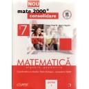 MATEMATICA. ALGEBRA, GEOMETRIE CLASA A VII A PARTEA I MATE 2000+ CONSOLIDARE de ANTON NEGRILA