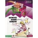 ARITMETICA, ALGEBRA, GEOMETRIE CLASA A VI A PARTEA I MATE 2000+ 10/11 de DAN BRANZEI