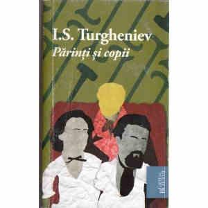 PARINTI SI COPII de I.S. TURGHENIEV