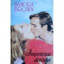 IMPOTRIVA DORINTEI de SANDRA BROWN